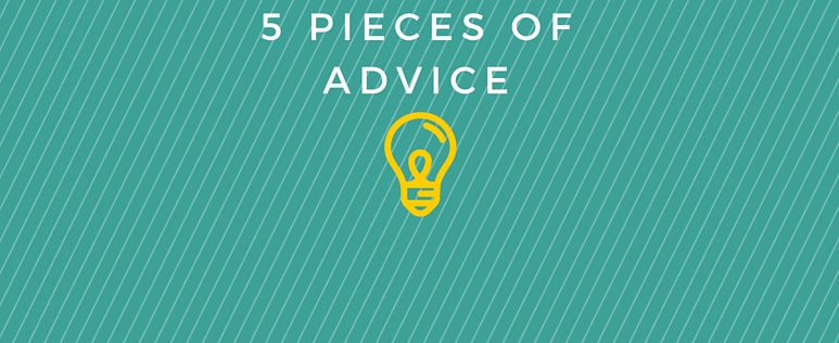 5 Pieces of Advice(1)